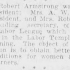 Organization of the Women's Labor League. Winnipeg Tribune, March 10, 1917. UML.