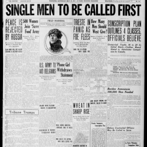 Conscription is announced. Winnipeg Tribune, May 19, 1917. UML.