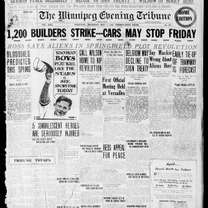 Front page when the building trades workers go on strike. Winnipeg Tribune, May 1, 1919. UML.