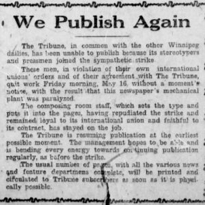 The Tribune resumes printing after their staff walk out on strike. Winnipeg Tribune, May 24, 1919. UML.