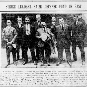 Winnipeg Tribune article from July 16, 1919, about strike leaders going east to raise funds for the defense. Strike leaders Roger Bray and A.A. Heaps appear in the photograph alongside labor men from Montreal. Source: University of Manitoba Libraries.