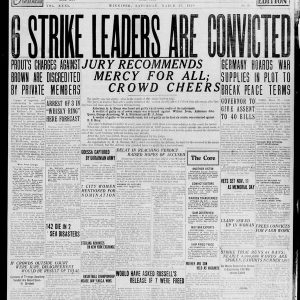 "Front page of the Winnipeg Tribune on March 27, 1920, which reads: ""6 strike leaders are convicted. Jury recommends mercy for all; crowd cheers."" Source: University of Manitoba Libraries."